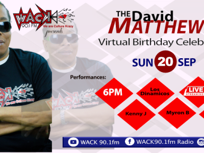 WACK 90.1fm presents David Matthews Virtual Birthday