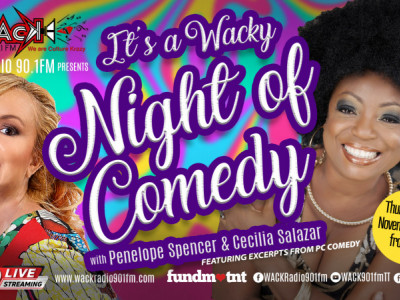 A WACKY Night of Comedy - Penelope Spencer & Cecilia Salazar