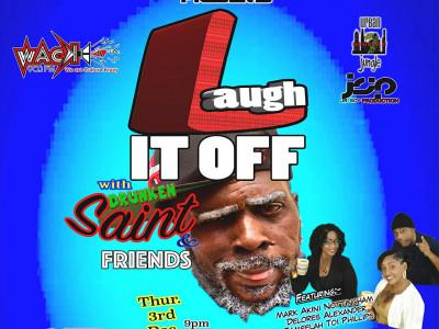 Laugh It Off with Drunken Saint & Friends