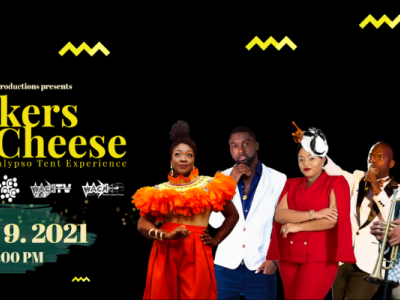 Crackers & Cheese - A 21st Century Calypso Tent Experience
