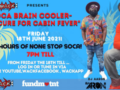 Soca Brain Cooler - The Cure for Cabin Fever