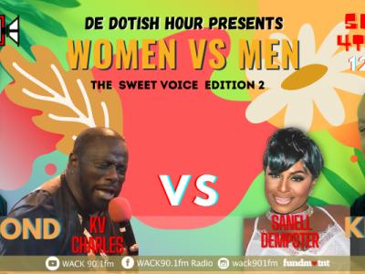 De Dotish Hour - WOMEN vs Men - Sweet Voice Edition 2