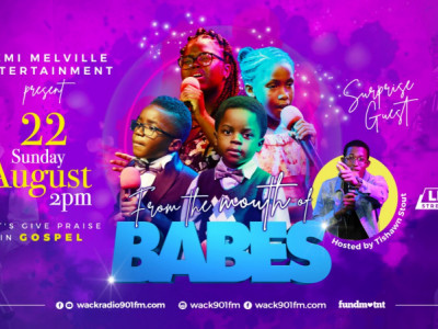 Demi Melville Ent presents From the Mouth of Babes