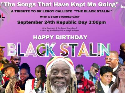 Happy Birthday Black Stalin - A Tribute to Dr Leroy Calliste