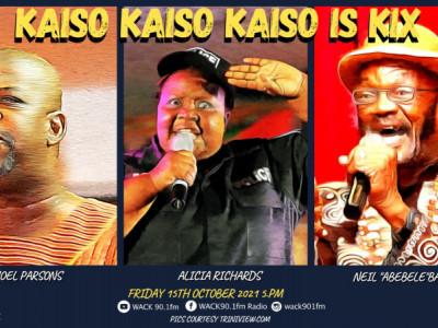Calypso History Month - Kaiso Kaiso is Kix