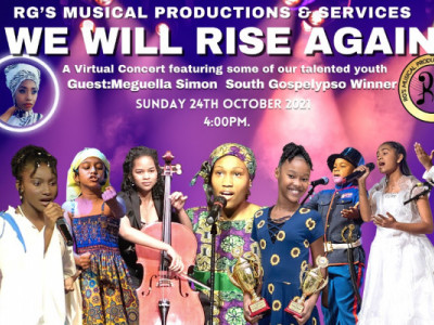 RG's Musical Production - We will Rise Again