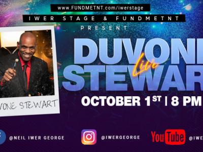 Iwer Stage: Duvone Stewart