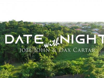 Date Night - With Joel John & Dax Cartar LIVE