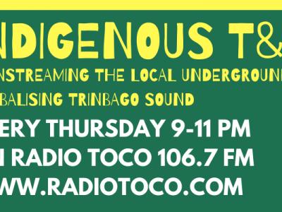 INDIGENOUS T&T RADIO SHOW