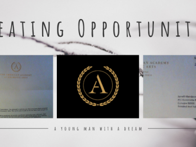 Creating Opportunities - a young man with a dream powered by passion